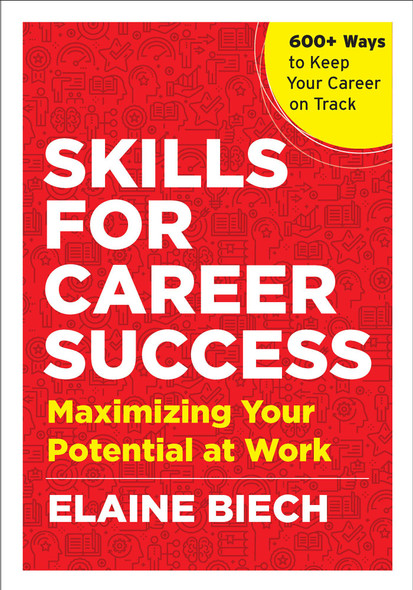 Skills for Career Success: Maximizing Your Potential at Work - Cover