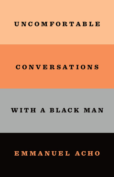 Uncomfortable Conversations with a Black Man - Cover