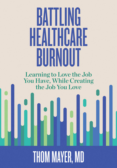 Battling Healthcare Burnout - Cover