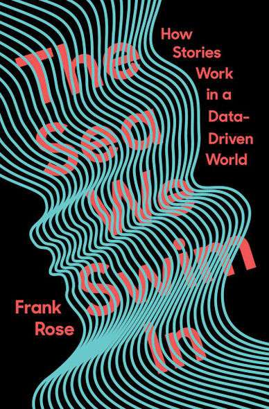 The Sea We Swim In: How Stories Work in a Data-Driven World - Cover