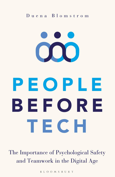 People Before Tech: The Importance of Psychological Safety and Teamwork in the Digital Age - Cover