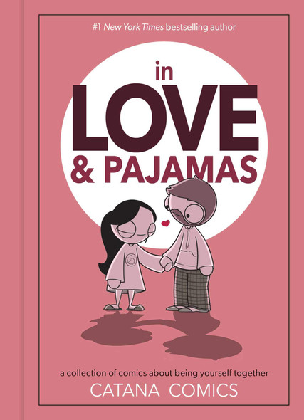 In Love & Pajamas: A Collection of Comics about Being Yourself Together - Cover