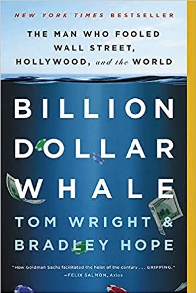 Billion Dollar Whale: The Man Who Fooled Wall Street, Hollywood, and the World (ISBN: 9780316436472)