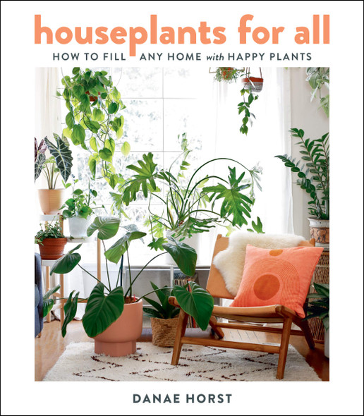 Houseplants for All: How to Fill Any Home with Happy Plants - Cover