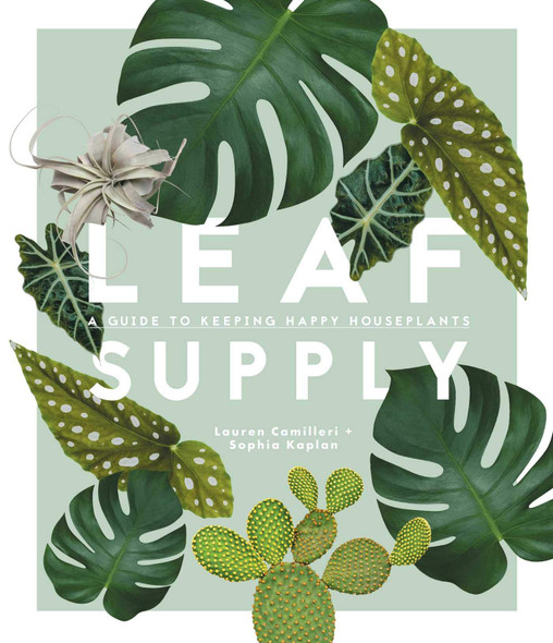 Leaf Supply: A Guide to Keeping Happy House Plants - Cover