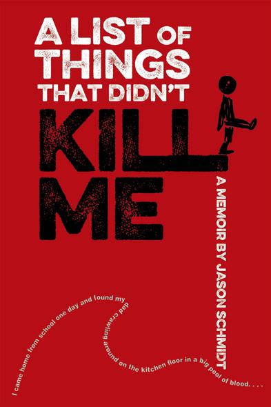 A List of Things That Didn't Kill Me: A Memoir - Cover