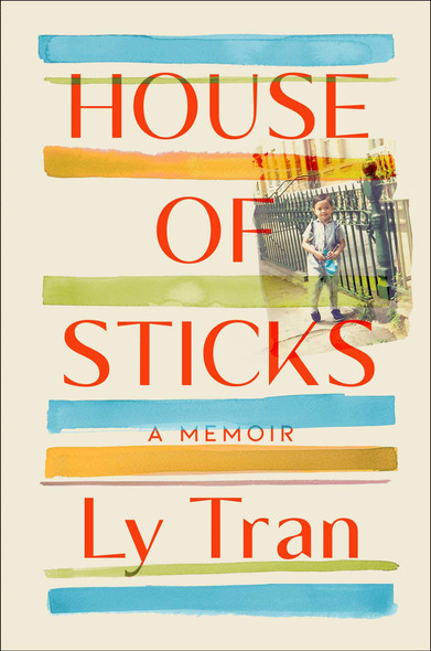 House of Sticks: A Memoir - Cover
