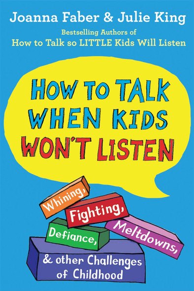 How to Talk When Kids Won't Listen - Cover