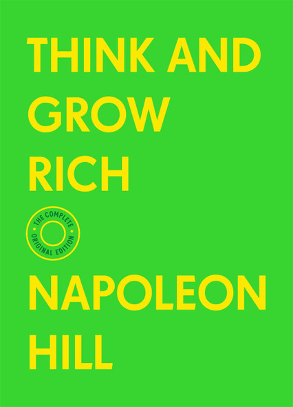 Think and Grow Rich: The Complete Original Edition (with Bonus Material) by Napoleon Hill - Cover