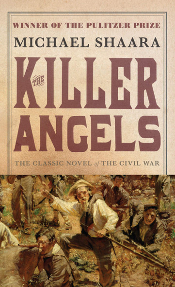 The Killer Angels: The Classic Novel of the Civil War - Cover