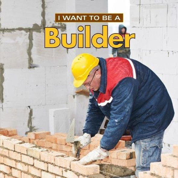 I Want to Be a Builder - Cover