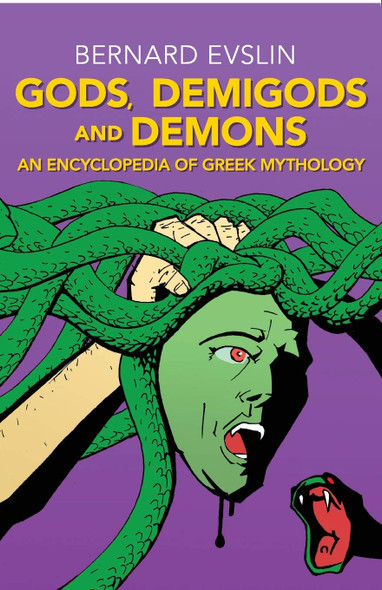 Gods, Demigods and Demons: An Encyclopedia of Greek Mythology - Cover