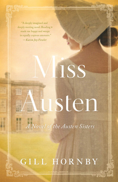 Miss Austen: A Novel of the Austen Sisters - Cover