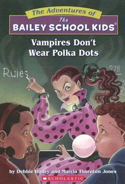 Vampires Don't Wear Polka Dots ( Adventures of the Bailey School Kids #01 ) Cover