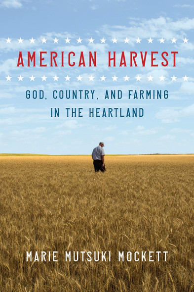 American Harvest: God, Country, and Farming in the Heartland - Cover