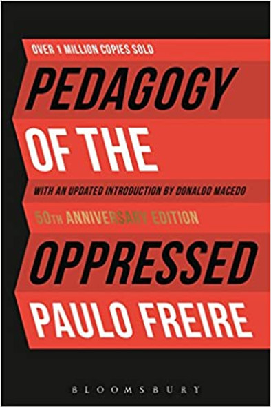 Pedagogy of the Oppressed: 50th Anniversary Edition - Cover