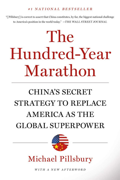 The Hundred-Year Marathon: China's Secret Strategy to Replace America as the Global Superpower - Cover