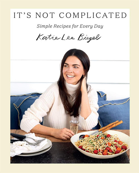It's Not Complicated: Simple Recipes for Every Day - Cover