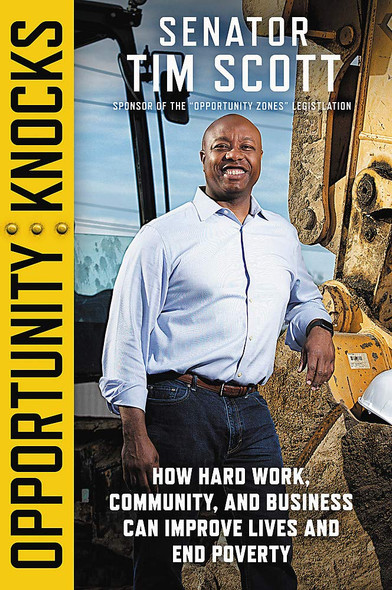 Opportunity Knocks: How Hard Work, Community, and Business Can Improve Lives and End Poverty - Cover
