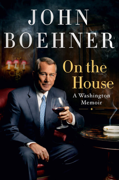 On the House: A Washington Memoir - Cover