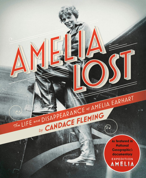 Amelia Lost: The Life and Disappearance of Amelia Earhart - Cover