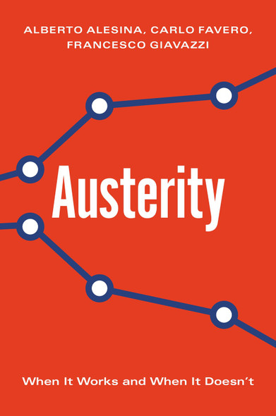 Austerity: When It Works and When It Doesn't - Cover