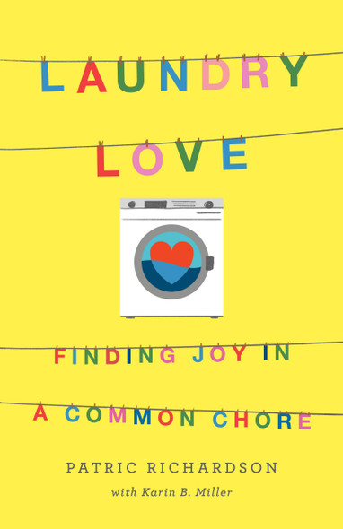 Laundry Love: Finding Joy in a Common Chore - Cover