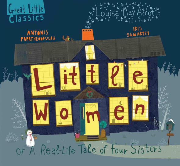 Little Women: Or a Real-Life Tale of Four Sisters - Cover