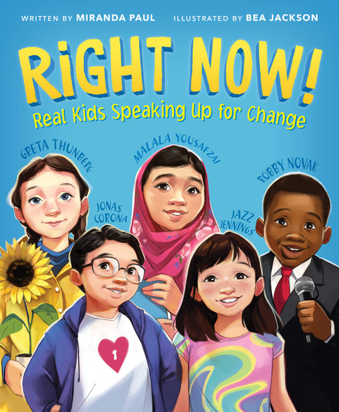Right Now! Real Kids Speaking Up for Change - Cover