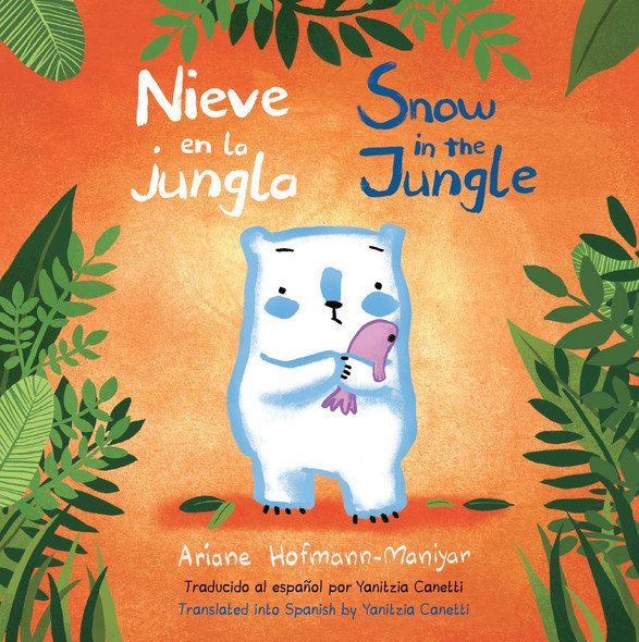 Nieve En La Jungla/Snow in the Jungle - Cover
