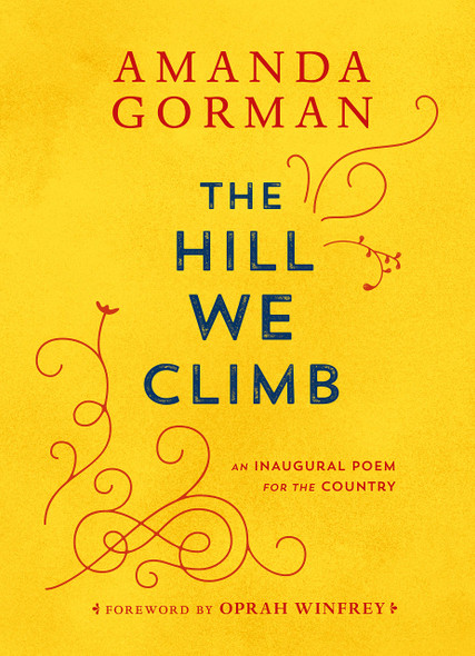The Hill We Climb: An Inagural Poem for the Country - Cover