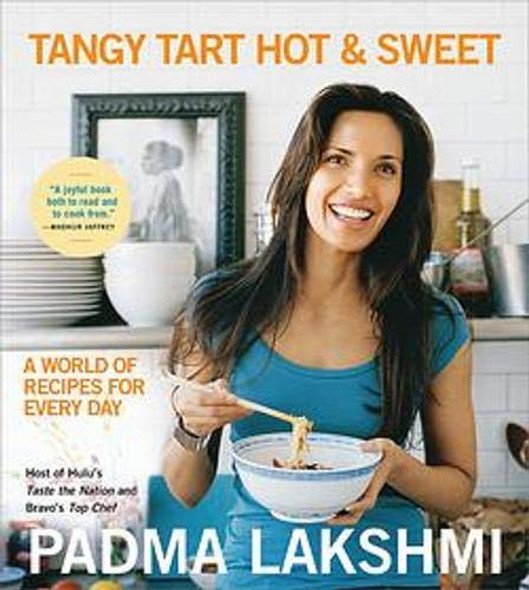 Tangy Tart Hot and Sweet: A World of Recipes for Every Day - Cover