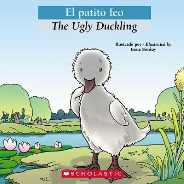 Bilingual Tales: El patito feo / The Ugly Duckling (Spanish Edition) Cover