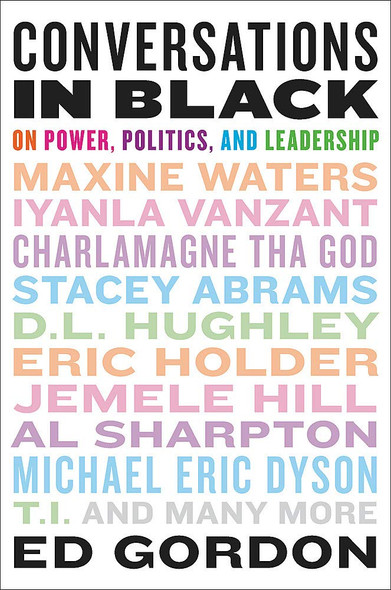 Conversations in Black: On Power, Politics, and Leadership - Cover