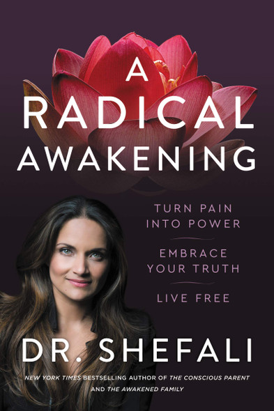 A Radical Awakening: Turn Pain Into Power, Embrace Your Truth, Live Free - Cover