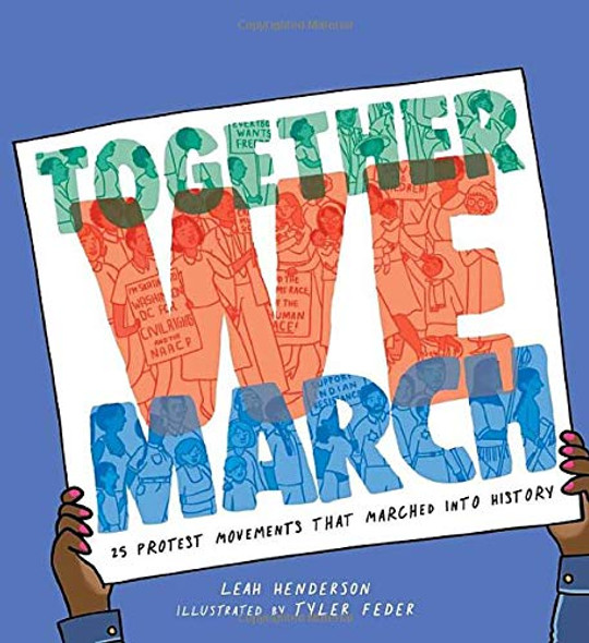 Together We March: 25 Protest Movements That Marched Into History - Cover