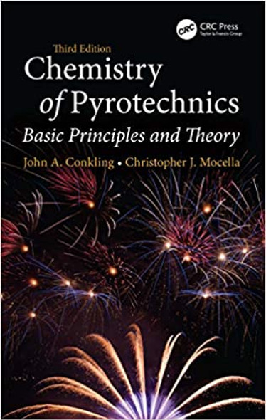 Chemistry of Pyrotechnics: Basic Principles and Theory, Third Edition - Cover