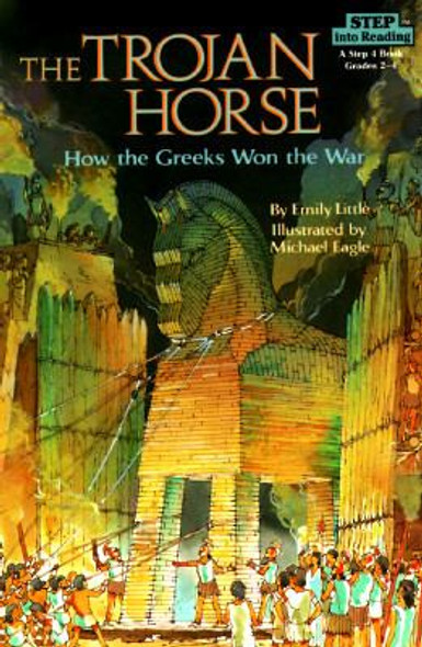 The Trojan Horse: How the Greeks Won the War: How the Greeks Won the War Cover