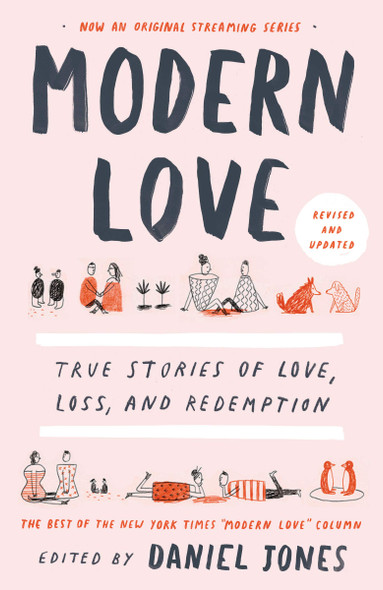 Modern Love, Revised and Updated: True Stories of Love, Loss, and Redemption - Cover