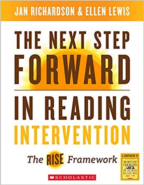 The Next Step Forward in Reading Intervention: The Rise Framework (Revised) - Cover