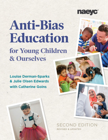 Anti-Bias Education for Young Children and Ourselves (2nd ed.) - Cover