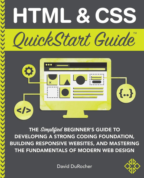HTML and CSS QuickStart Guide - Cover