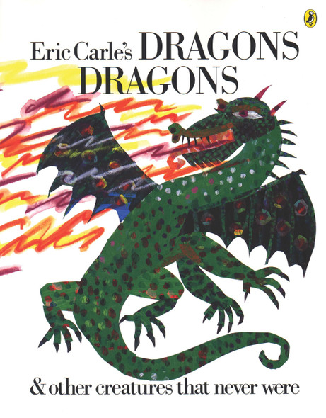 Dragons: And Other Creatures That Never Were - Cover