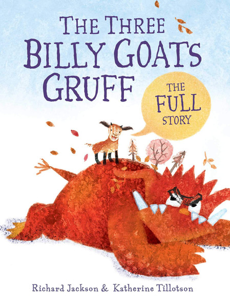 The Three Billy Goats Gruff - The Full Story - Cover