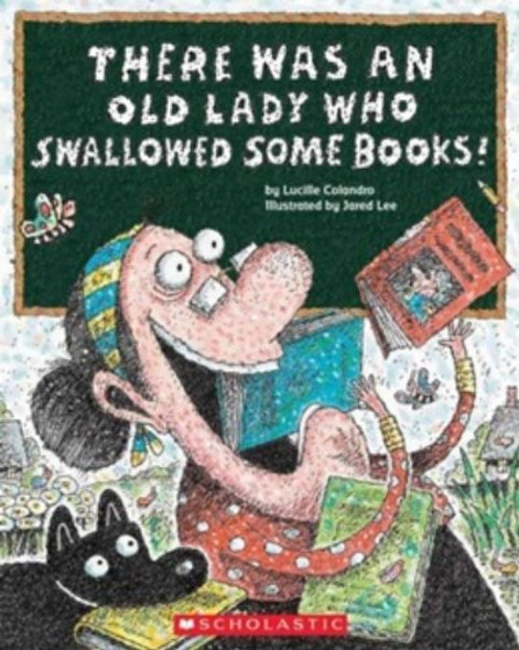 There Was an Old Lady Who Swallowed Some Books - Cover