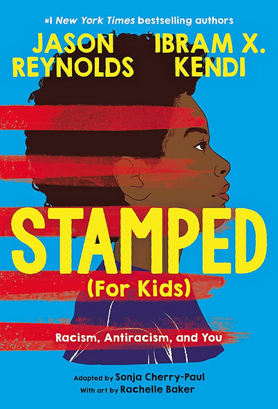 Stamped (for Kids): Racism, Antiracism, and You - Cover