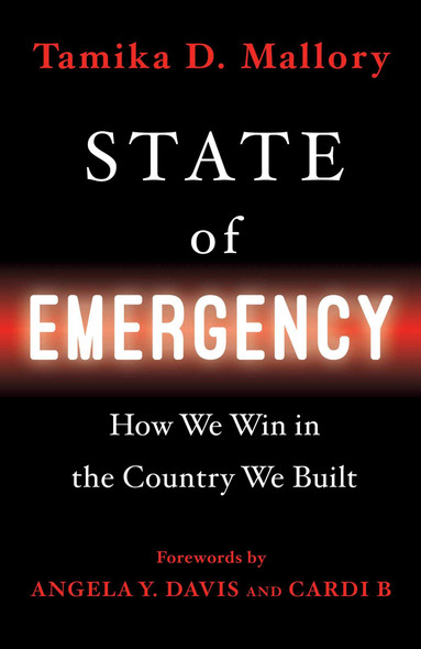 State of Emergency: How We Win in the Country We Built - Cover