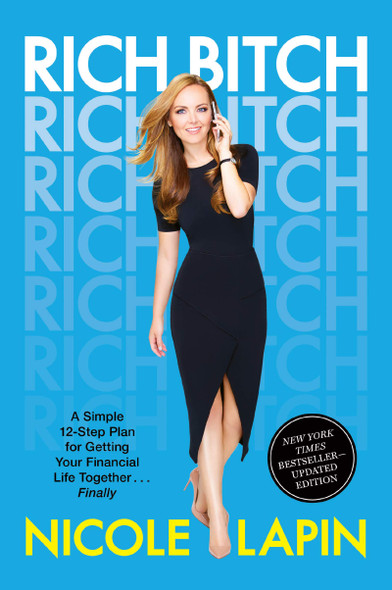 Rich Bitch: A Simple 12-Step Plan for Getting Your Financial Life Together... Finally - Cover