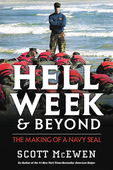 Hell Week and Beyond: The Making of a Navy Seal - Cover