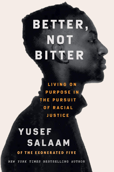 Better, Not Bitter: Living on Purpose in the Pursuit of Racial Justice - Cover